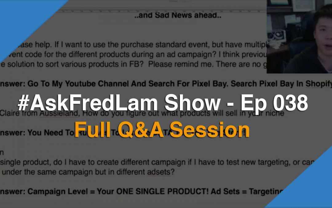 #AskFredLam Show – Episode 38 | Full Questions & Answers Session