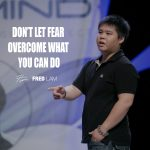 Don't Let Fear Overcome What You Can Do