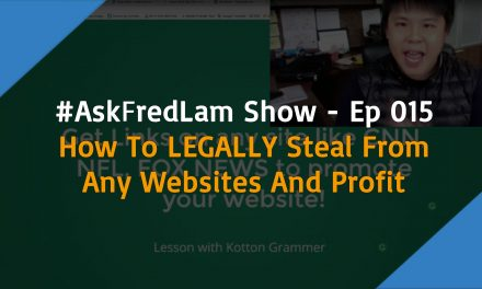 #ASKFREDLAM SHOW – EPISODE 015 | How to LEGALLY Steal From Any Websites and Profit